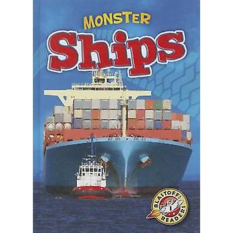 Monster Ships by Chris Bowman - 9781626170544 Book