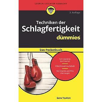 Techniken der Schlagfertigkeit fur Dummies Das Pocketbuch by Gero Teu