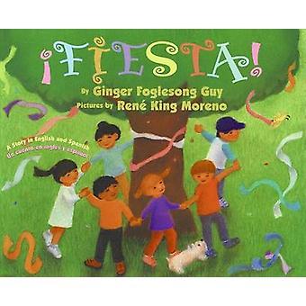 Fiesta! by Ginger Foglesong Guy - Rene King Moreno - 9780060882266 Bo