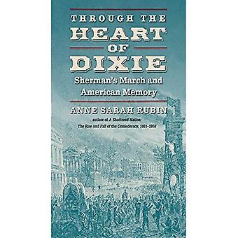 Dixie sydämen kautta: Sherman maaliskuussa ja American muisti (sisällissodan Amerikka)