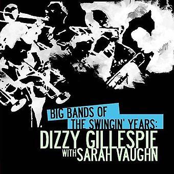 Dizzy Gillespie - Bigbands der Swingin ' Jahre: Dizzy Gillespie W [CD] USA Import
