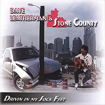Dave Leatherman & Stone County - Drivin in My Sock Feet [CD] USA import