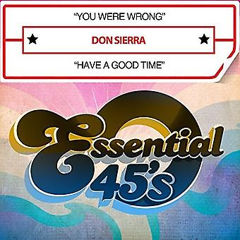 Don Sierra - You Were Wrong / Have a Good Time [CD] USA import