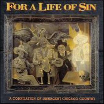 For a Life of Sin - Vol. 1-Insurgent Country: For a Life of Sin [CD] USA import