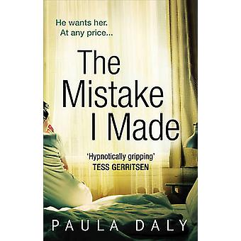 The Mistake I Made by Paula Daly - 9780552171304 Book