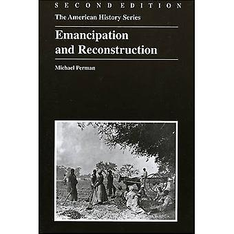 Emancipation and Reconstruction (2nd Revised edition) by Michael Perm