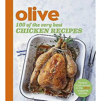 Olive - 100 najlepszych przepisów kulinarnych z kurczaka przez oliwek magazyn - 97814