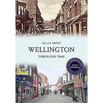 Wellington (revidert utgave) av Allan Frost - 9781445652047 bok