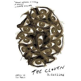The Cloven - Book Three in the Vorrh Trilogy by The Cloven - Book Three