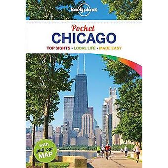 Lonely Planet Pocket Chicago by Lonely Planet - 9781786573537 Book
