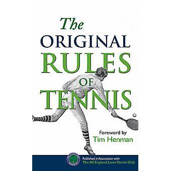 The Original Rules of Tennis by Tim Henman - John Barrett - 978185124