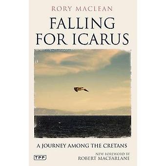 Fallen für Ikarus - eine Reise unter die Kreter von Rory MacLean - 978