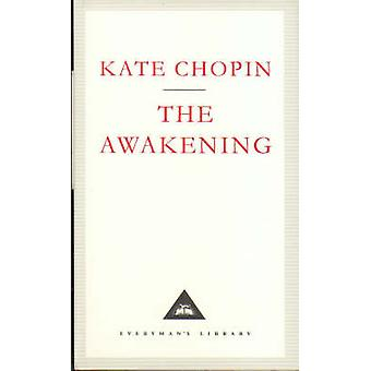 The Awakening - A Solitary Story by Kate Chopin - Emma Tennant - 97818
