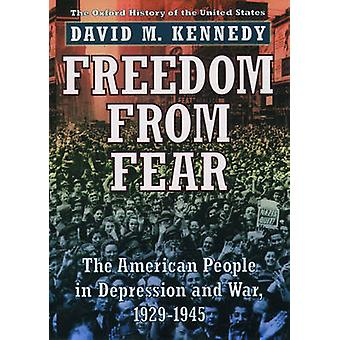 Freedom from Fear - The American People in Depression and War 1929-194