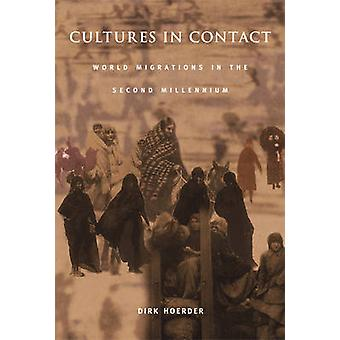 Cultures in Contact - World Migrations in the Second Millennium by Dir