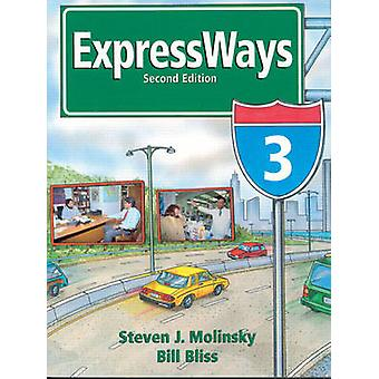 Expressways - bk. 3 (2nd Revised edition) by Steven J. Molinsky - Bill