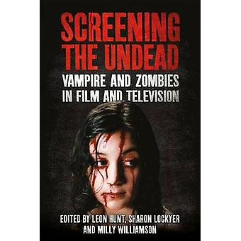 Proyección de los muertos vivientes - vampiros y Zombies en el cine y la televisión por