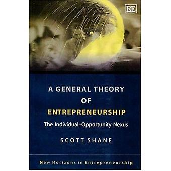 A General Theory van ondernemerschap - het individu-kans-Nexu