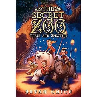 Den hemliga Zoo: Fällor och spöken (hemliga Zoo