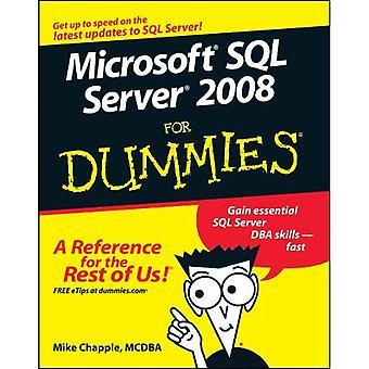 Microsoft SQL Server 2008 for Dummies (For Dummies)