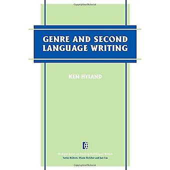 Genre and Second Language Writing (The Michigan Series on Teaching Multilingual Writers)