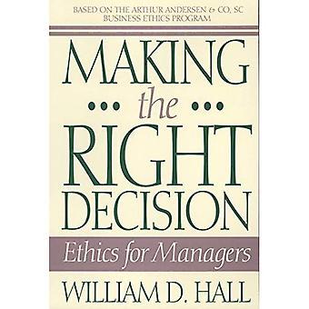 Fatta rätt beslut: etik för chefer