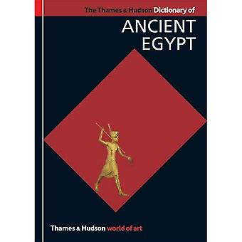 The Thames & Hudson Dictionary of Ancient Egypt (World of Art)