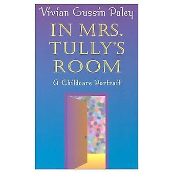 W pokoju Mrs.Tully's: portret opieki nad dziećmi