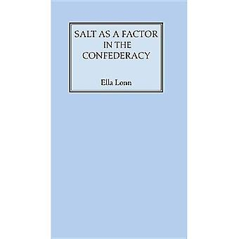 Salt As a Factor in the Confederacy