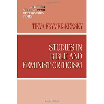 Studies in Bible and Feminist Criticism (JPS Scholar of Distinction) (JPS Scholar of Distinction)