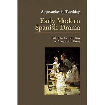 Approaches to Teaching Early Modern Spanish Drama (Approaches to Teaching World Literature)