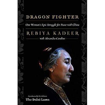 Dragon Fighter: Lucha épica de una mujer por la paz con China