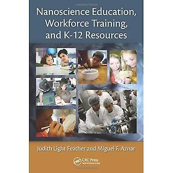 Nanoteknologia: Koulutus ja työvoiman kehityspalvelut