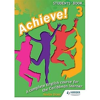 Achieve! Students Book 3: Student Book 3: An English course for the  Caribbean Learner