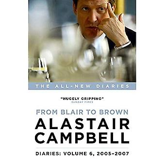 Diaries: From Blair to Brown,�2005 - 2007: Volume 6