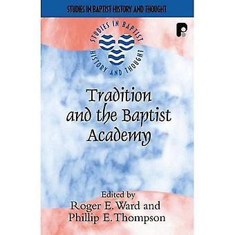 Tradition & the Baptist Academy Pb