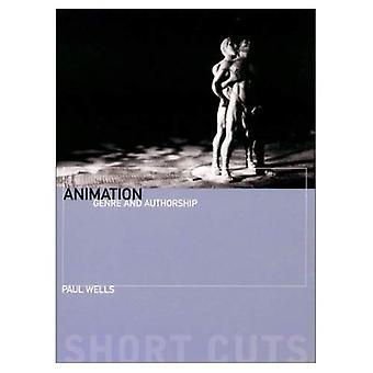 Animation: Genre and Authorship (Short Cuts)