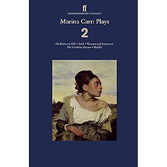 Marina Carr: Plays: