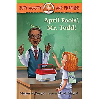 April Fools', Mr Todd! (Judy Moody och vänner)