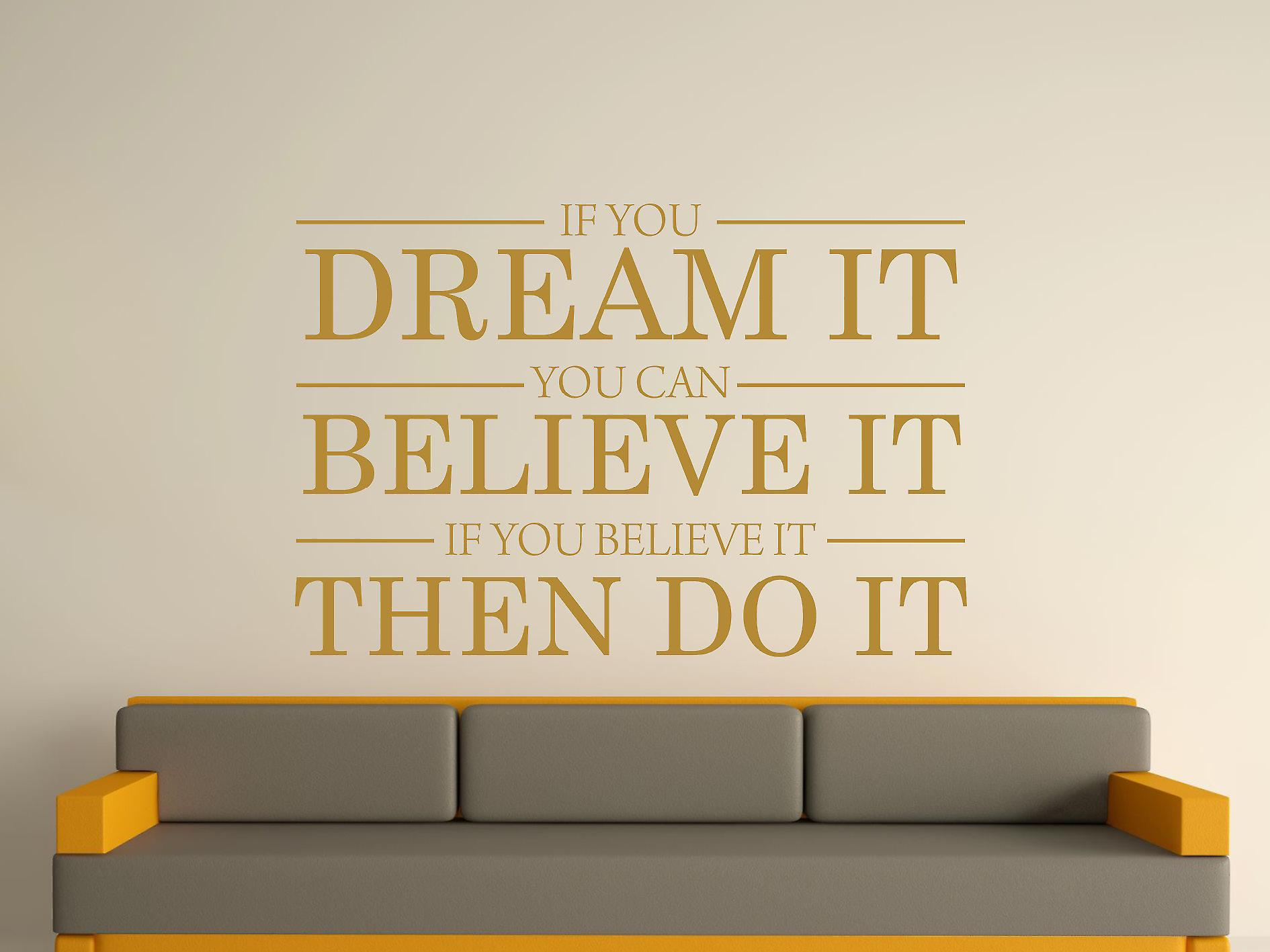 Dream It Believe It Do It Wall Art Sticker - Gold