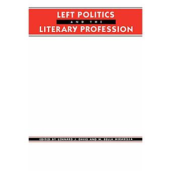 Linker politiek en het literaire beroep door Lennard J. David - 97802