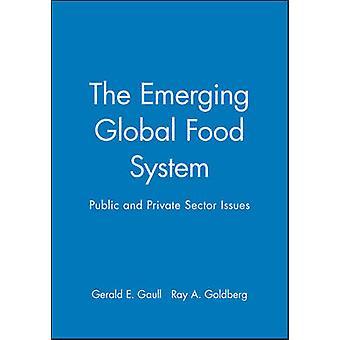 Aufstrebenden Welternährung System öffentlichen und privaten Sektors Probleme durch Gaull & Gerald E.