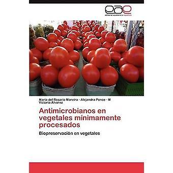 Anti mikrobi bianos en Vegetales Minimamente Procesados by Moreira & Mar a. del Rosario