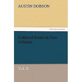 Recolhidos os poemas em dois Volumes, Vol. II por Dobson & Austin