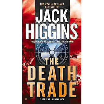 The Death Trade by Jack Higgins - 9780425272770 Book