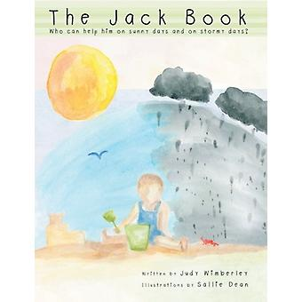 The Jack Book - Who Can Help Him on Sunny Days and on Stormy Days? by
