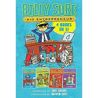 Billy Sure Kid Entrepreneur 4 Books in 1! - Billy Sure Kid Entrepreneu