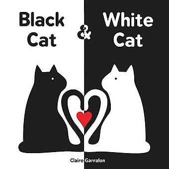 Black Cat & White Cat by Claire Garralon - 9781492637813 Book