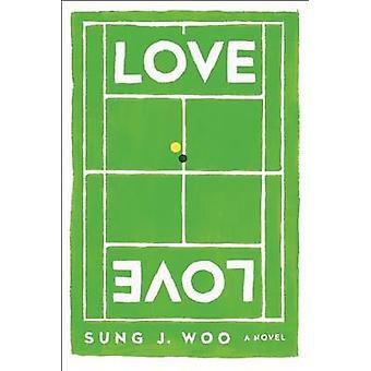 Love Love by Sung J Woo - 9781593766177 Book