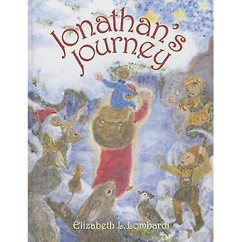 Jonathan's Journey by Elizabeth L Lombardi - 9781621480143 Book